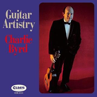 CHARLIE BYRD / チャーリー・バード / GUITAR ARTISTRY / ギター・アーティストリー