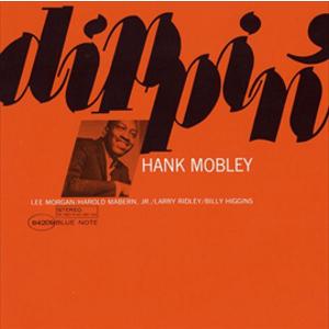 HANK MOBLEY / ハンク・モブレー / ディッピン