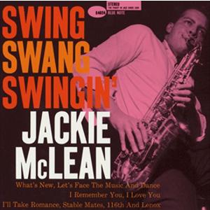 JACKIE MCLEAN / ジャッキー・マクリーン / スイング・スワング・スインギン