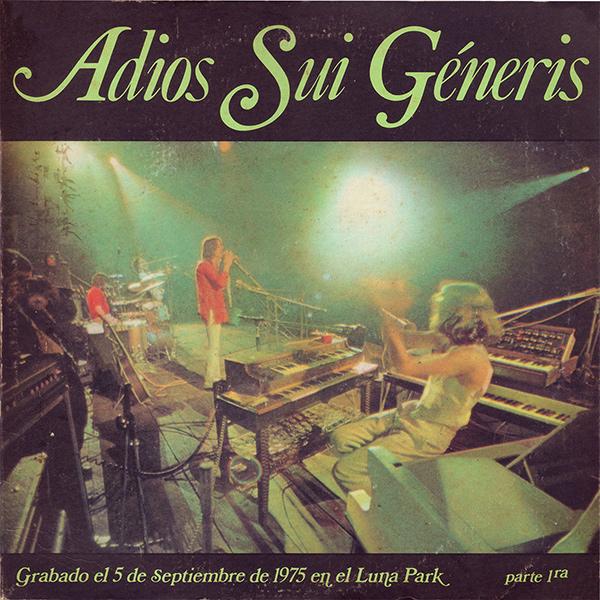 SUI GENERIS / スイ・ヘネリス / ADIOS SUI GENERIS PARTE 1