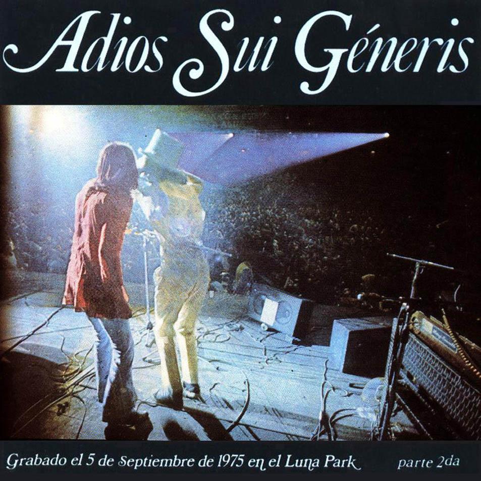 SUI GENERIS / スイ・ヘネリス / ADIOS SUI GENERIS PARTE 2