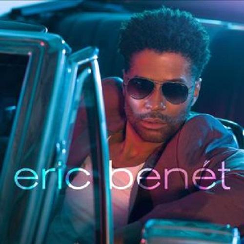 ERIC BENET / エリック・ベネイ / ERIC BENET