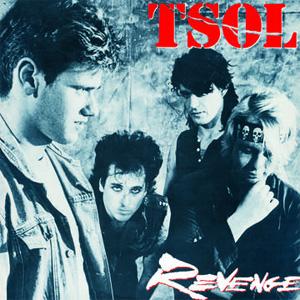T.S.O.L. / ティーエスオーエル / REVENGE (30TH ANNIVERSARY LP)