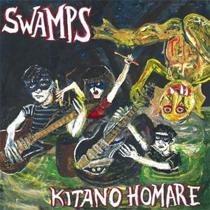 SWAMPS / KITANO HOMARE (LP)