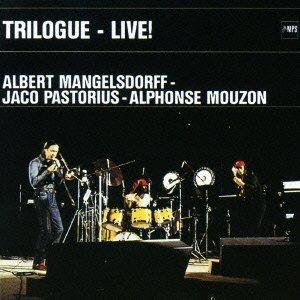 ALBERT MANGELSDORFF / アルバート・マンゲルスドルフ / Trilogue / トライローグ