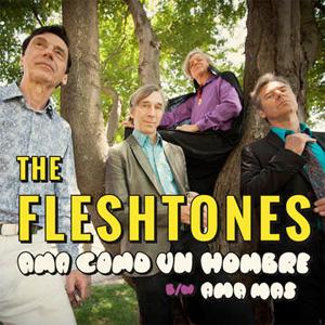 "Fleshtones / AMA COMO UN HOMBRE (7"")"