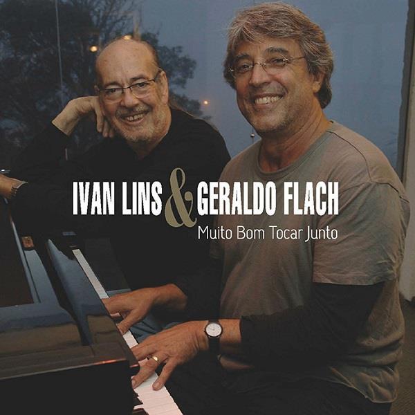 IVAN LINS & GERALDO FLACH / イヴァン・リンス&ジェラルド・フラッチ / MUITO BOM TOCAR JUNTO