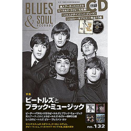 BLUES & SOUL RECORDS / ブルース&ソウル・レコーズ / BSVOL.132