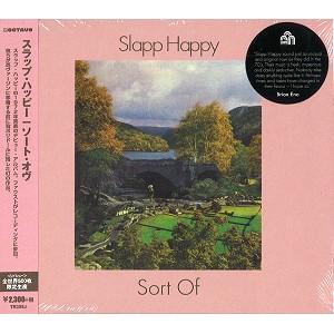 SLAPP HAPPY / スラップ・ハッピー / ソート・オヴ