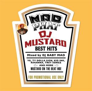 DJ BABY MAD / MAD PHAT -DJ MUSTARD BEST HITS-