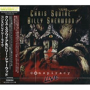 CHRIS SQUIRE/BILLY SHERWOOD / クリス・スクワイア&ビリー・シャーウッド / コンスピレイシー・ライヴ