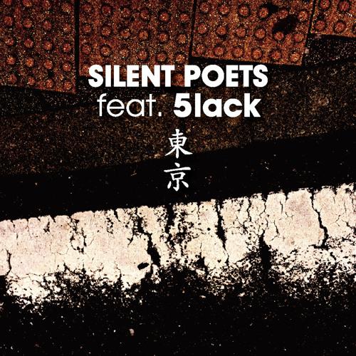 "Silent Poets feat. 5lack / 東京 ""7inch"""