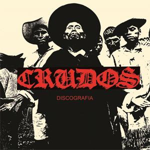 LOS CRUDOS / DISCOGRAFIA