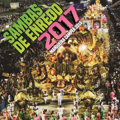 V.A. (SAMBAS DE ENREDO DAS ESCOLAS DE SAMBA) / オムニバス / SAMBAS DE ENREDO - CARNAVAL DE 2017 - GRUPO ESPECIAL RIO DE JANEIRO