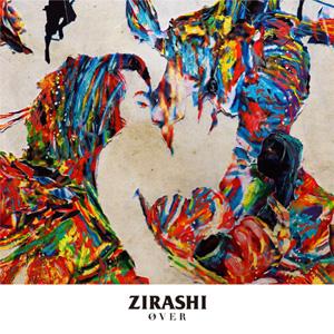 ZIRASHI / OVER