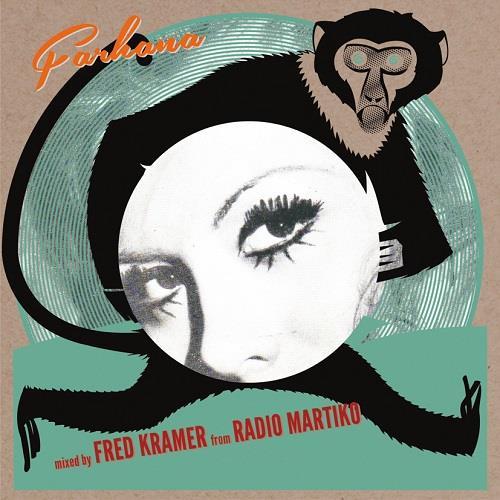 FRED KRAMER (RADIO MARTIKO) / フレッド・クラメル / FARHANA