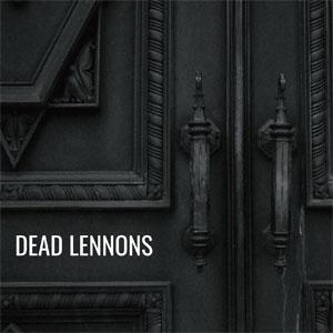 DEAD LENNONS / DEAD LENNONS