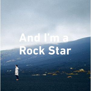 FURUKAWA YUTAKA / フルカワユタカ / And I'm a Rock Star