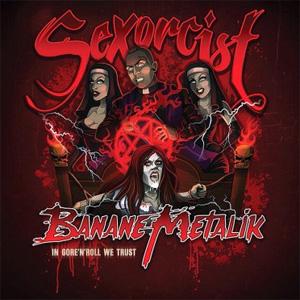 """BANANE METALIK / SEXORCIST (7"""")"""
