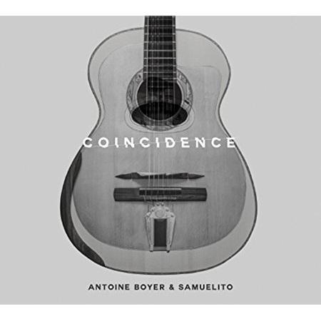 ANTOINE BOYER & SAMUELITO / COINCIDENCE