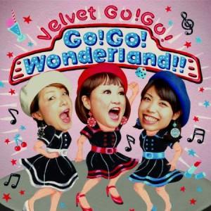 Velvet Go!Go! / Go!Go! Wonderland!!