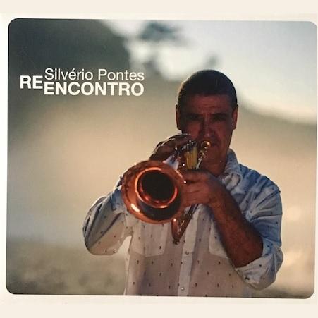 SILVERIO PONTES / シルヴェリオ・ポンテス / REENCONTRO