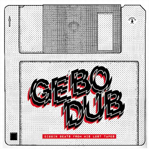 GEBO / ゲボ / GEBO DUB