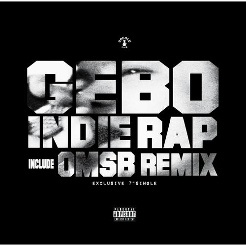 """GEBO / ゲボ / INDIE RAP 7"""" OMSB Remix"""