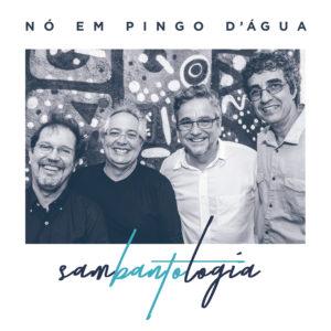 NO EM PINGO D'AGUA / ノ・エン・ピンゴ・ダグア / SAMBANTOLOGIA