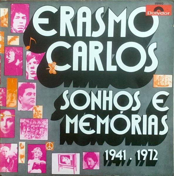 ERASMO CARLOS / エラスモ・カルロス / SONHOS E MEMORIAS 1941-1972 (LP)