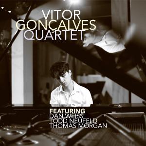 VITOR GONCALVES / ヴィトール・ゴンサルヴェス / Vitor Goncalves Quartet