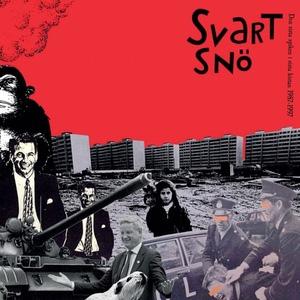 SVART SNO / DEN SISTA SPIKEN I DEN SISTA KISTAN 87-97 (LP)