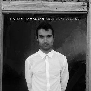 TIGRAN HAMASYAN / ティグラン・ハマシアン / An Ancient Observer(LP)