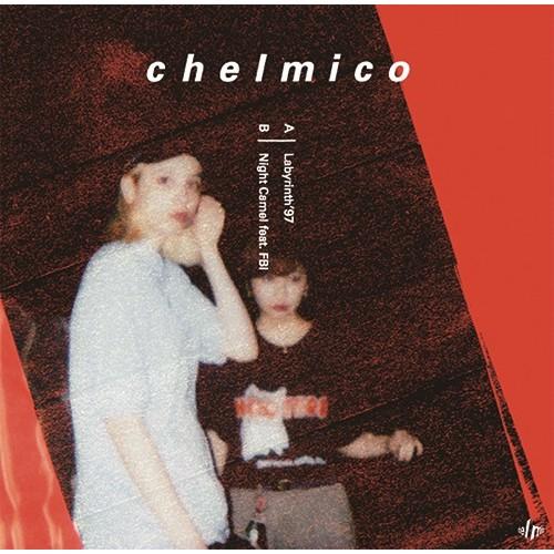 """chelmico / チェルミコ / ラビリンス'97/Night Camel feat. FBI 7"""""""