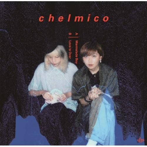 "chelmico / チェルミコ / ママレードボーイ/LOVE IS OVER 7"""