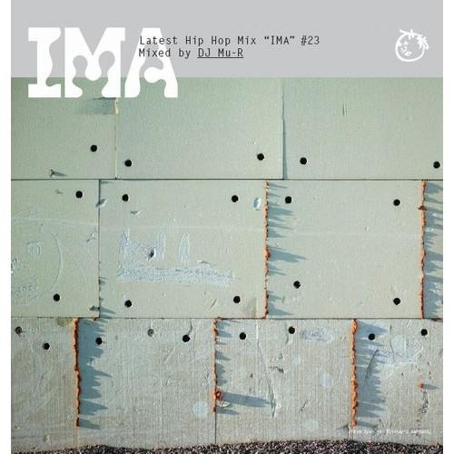 DJ Mu-R (GAGLE) / DJミューラ- / IMA#23