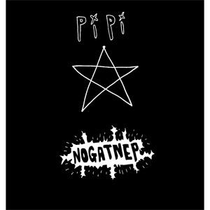PiPi / NOGATNEP