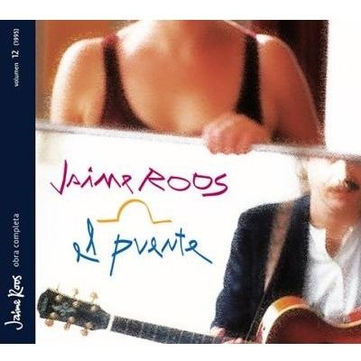 JAIME ROOS / ハイメ・ロス / EL PUENTE