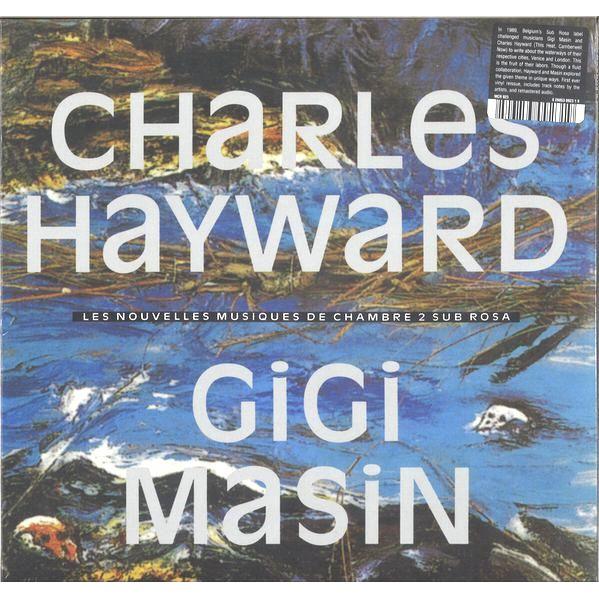 CHARLES HAYWARD/GIGI MASIN / LES NOUVELLES MUSIQUES DE CHAMBRE VOLUME 2