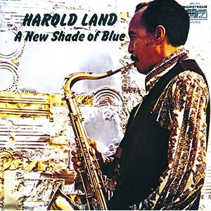 HAROLD LAND / ハロルド・ランド / ニュー・シェイド・オブ・ブルー