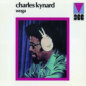 CHARLES KYNARD / チャールス・カイナード / ウォガ