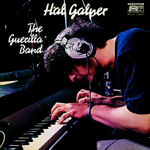 HAL GALPER / ハル・ギャルパー / ゲリラ・バンド