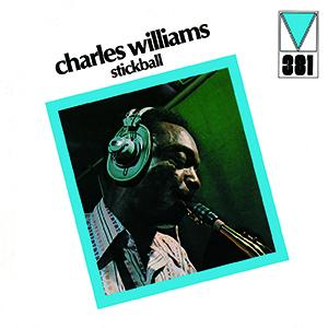 CHARLES WILLIAMS(JAZZ) / チャールズ・ウィリアムス(JAZZ) / スティックボール
