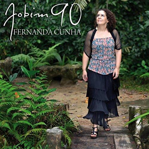 FERNANDA CUNHA / フェルナンダ・クーニャ / JOBIM 90