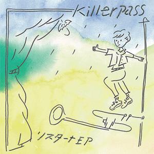 killerpass / リスタート EP