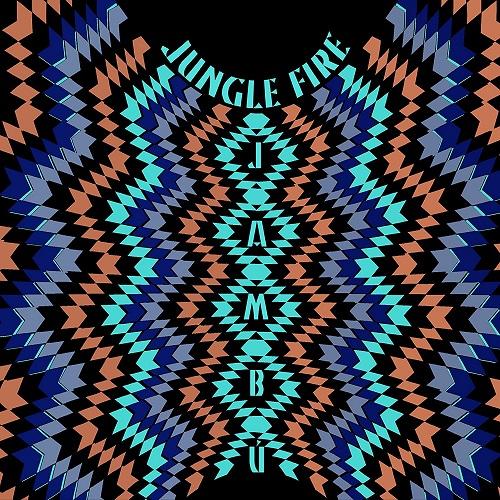 JUNGLE FIRE / ジャングル・ファイヤー / JAMBU