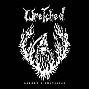 WRETCHED (ITALY) / LIBERO E SELVAGGIO (LP)