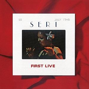 石川セリ / SERI FIRST LIVE