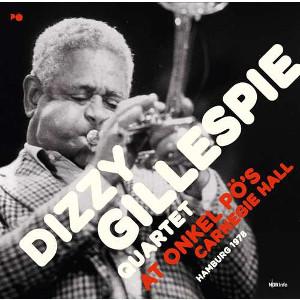 DIZZY GILLESPIE / ディジー・ガレスピー / At Onkel Po's Carnegie Hall Hamburg 1978(2CD)