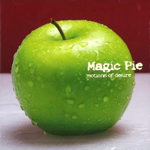 MAGIC PIE / マジック・パイ / MOTIONS OF DESIRE
